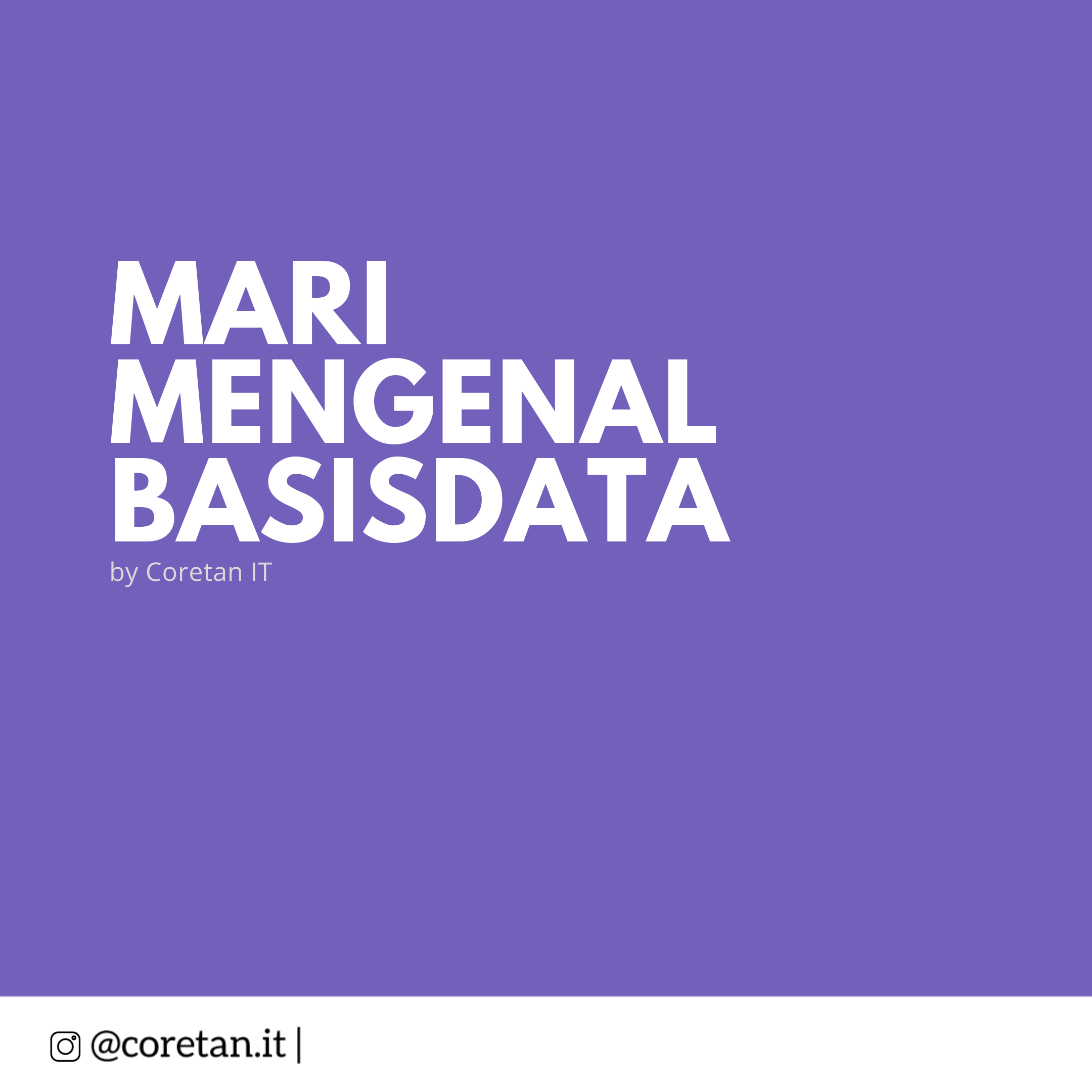 Mari Mengenal Basis Data